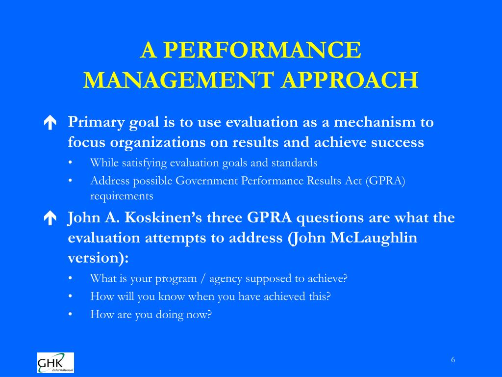 A PERFORMANCE MANAGEMENT APPROACH