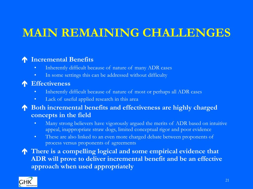MAIN REMAINING CHALLENGES