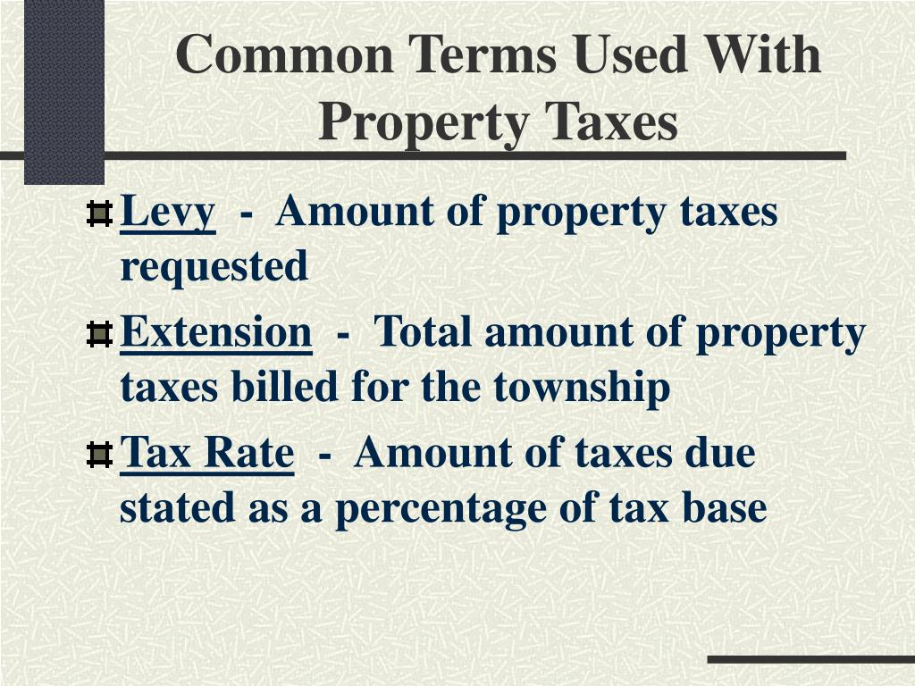 Common Terms Used With Property Taxes