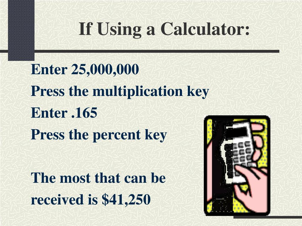 If Using a Calculator: