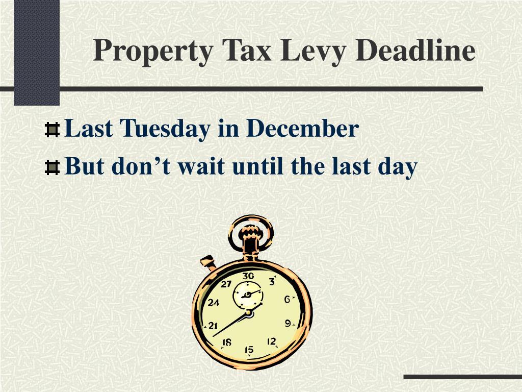 Property Tax Levy Deadline