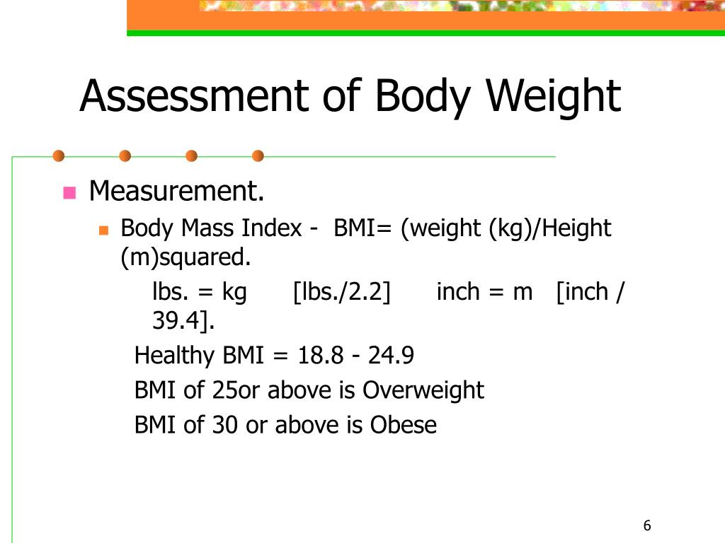 Assessment of Body Weight