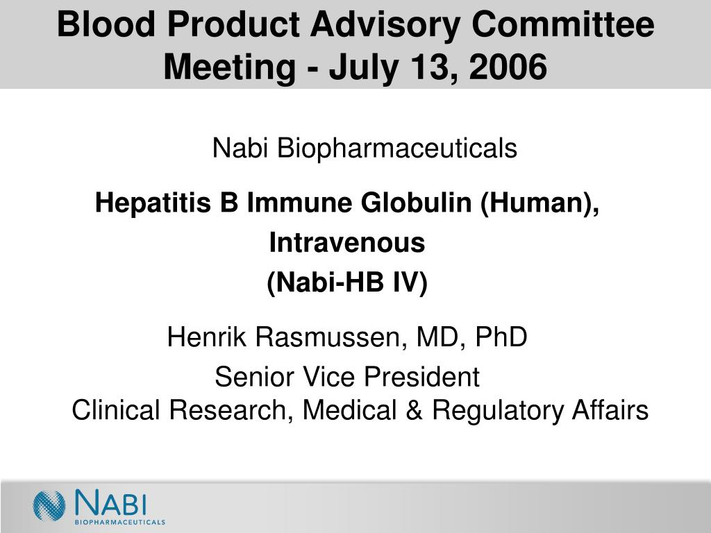 Blood Product Advisory Committee Meeting - July 13, 2006