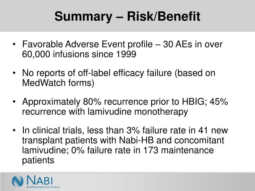 Summary – Risk/Benefit