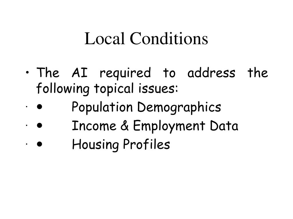 Local Conditions