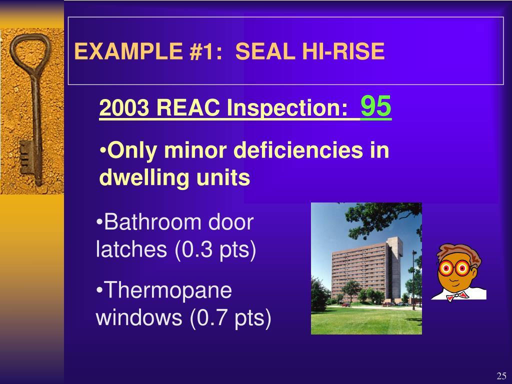 EXAMPLE #1:  SEAL HI-RISE