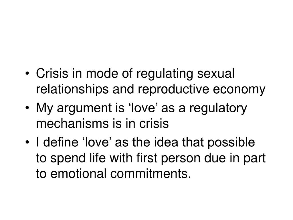 Crisis in mode of regulating sexual relationships and reproductive economy