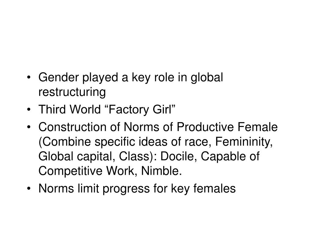 Gender played a key role in global restructuring