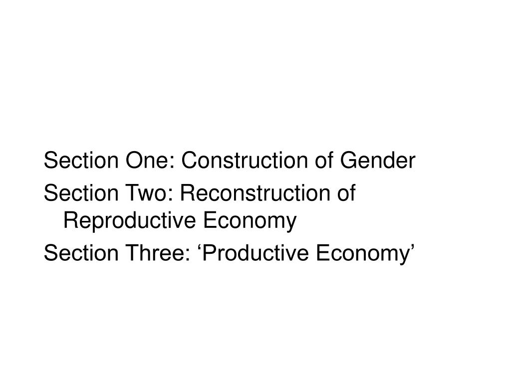 Section One: Construction of Gender