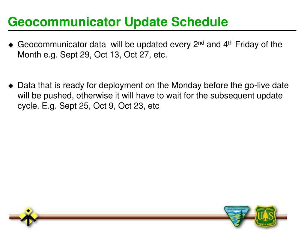 Geocommunicator Update Schedule