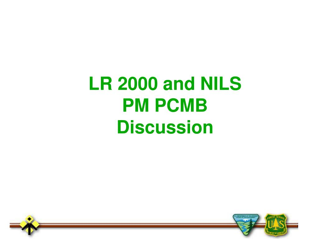 LR 2000 and NILS PM PCMB Discussion