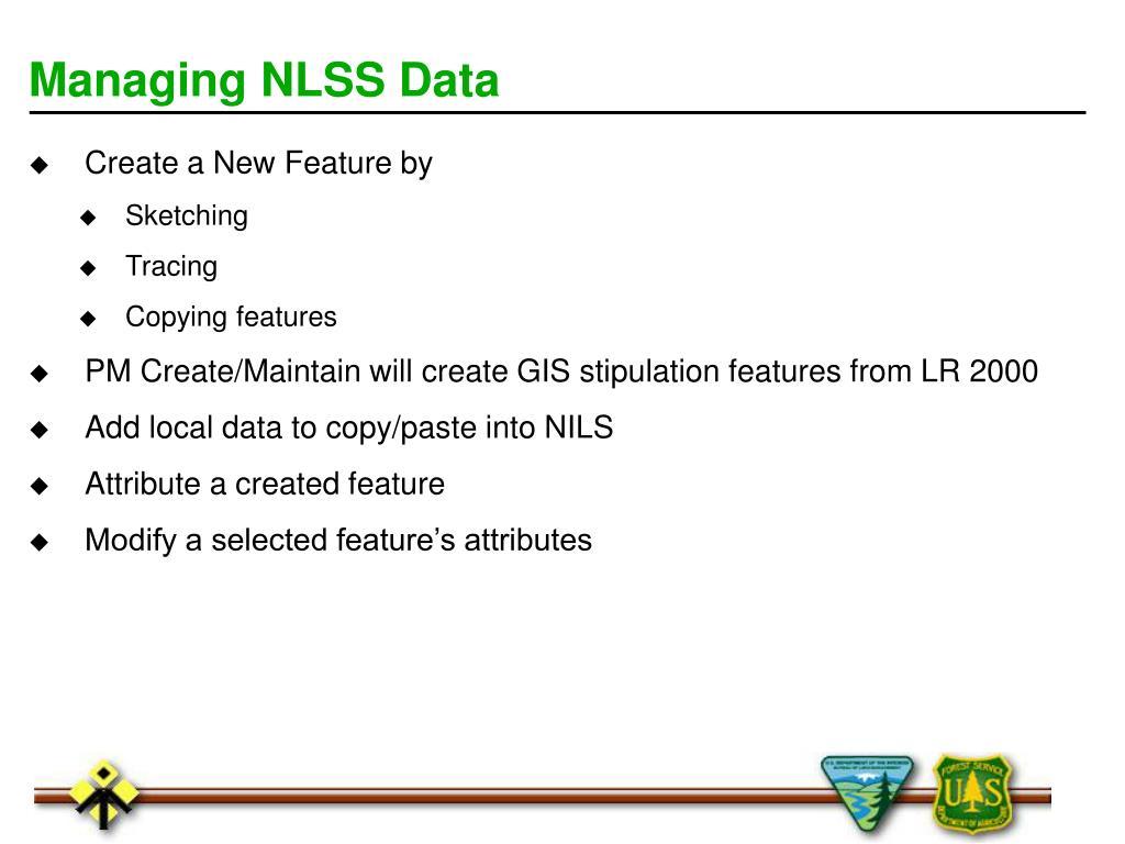 Managing NLSS Data