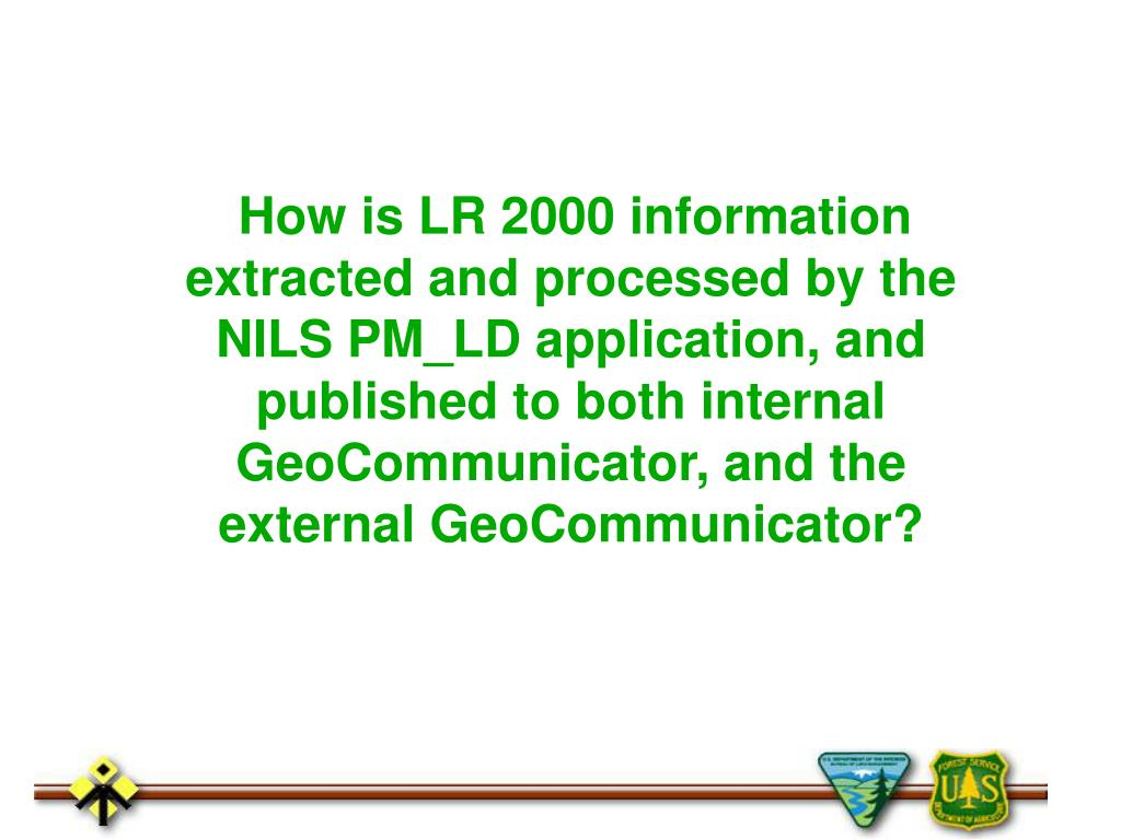 How is LR 2000 information extracted and processed by the NILS PM_LD application, and published to both internal GeoCommunicator, and the external GeoCommunicator?