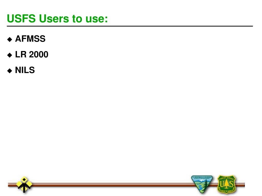 USFS Users to use: