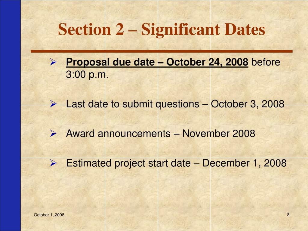 Section 2 – Significant Dates