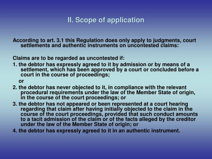 Ii scope of application