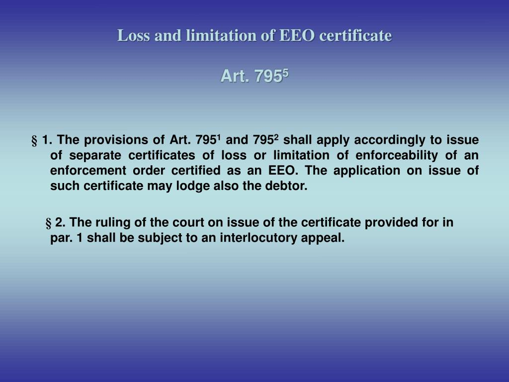 Loss and limitation of EEO certificate