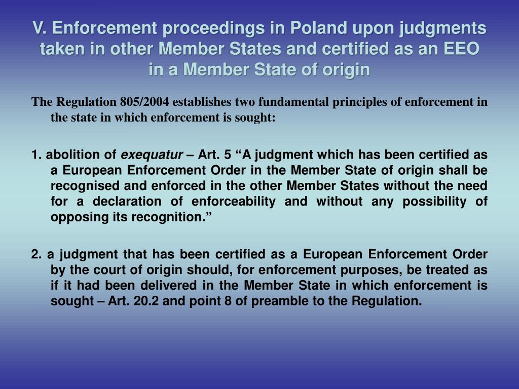 V. Enforcement proceedings in Poland upon judgments taken in other Member States and certified as an EEO in a Member State of origin