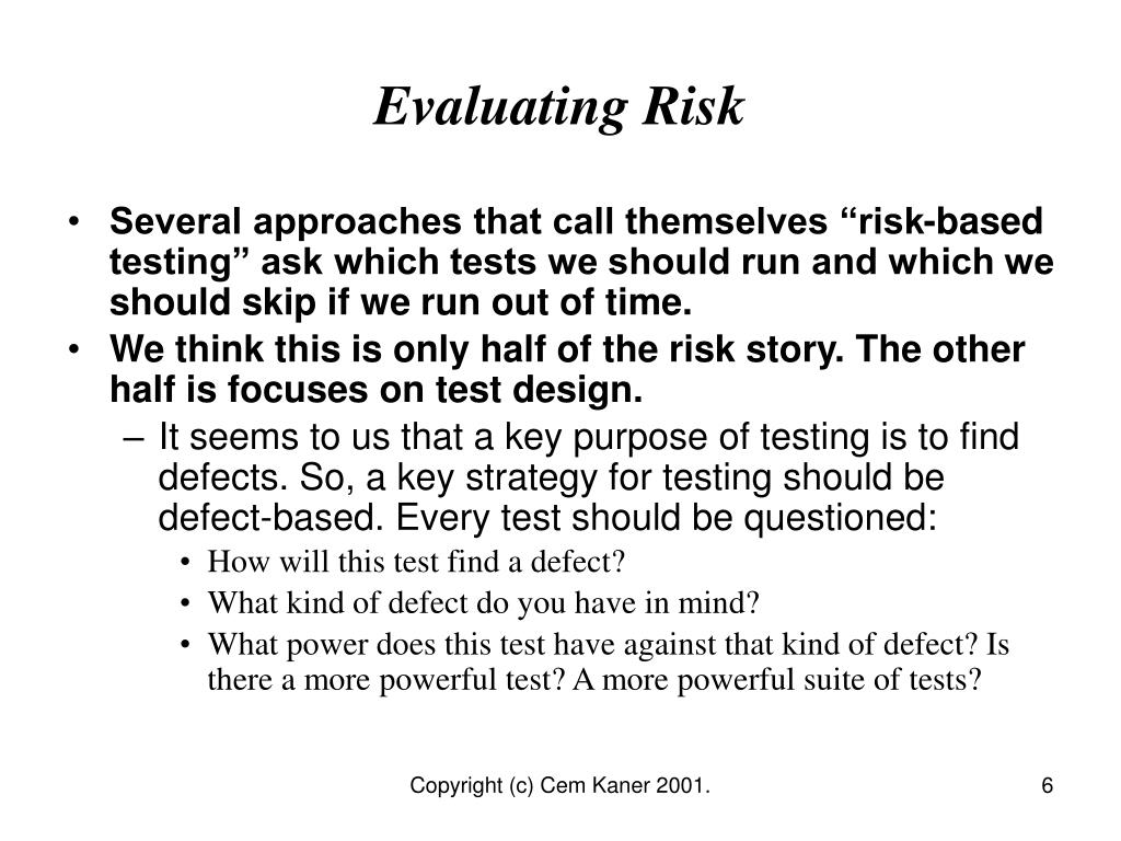 Evaluating Risk