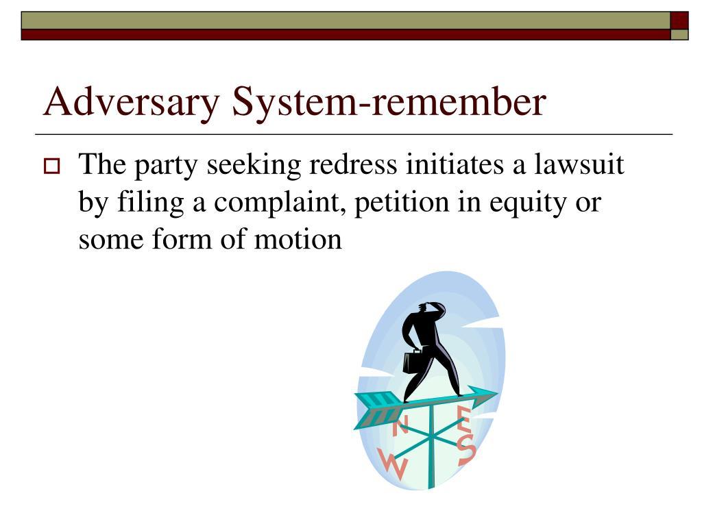 Adversary System-remember