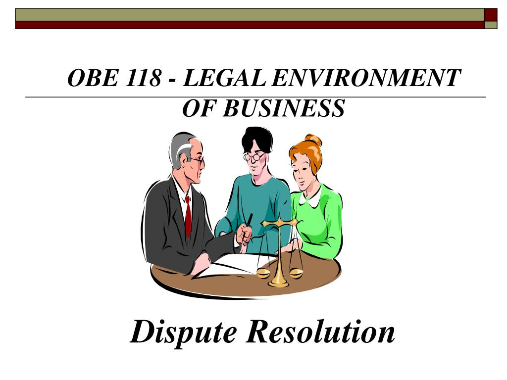 OBE 118 - LEGAL ENVIRONMENT OF BUSINESS