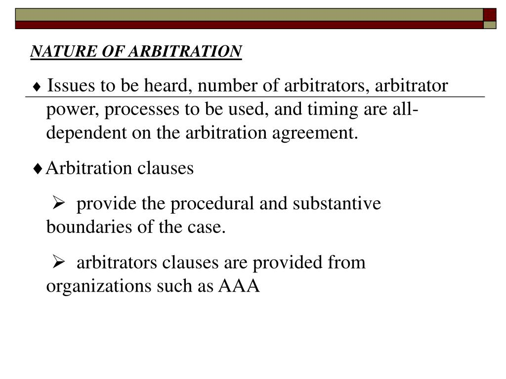 NATURE OF ARBITRATION
