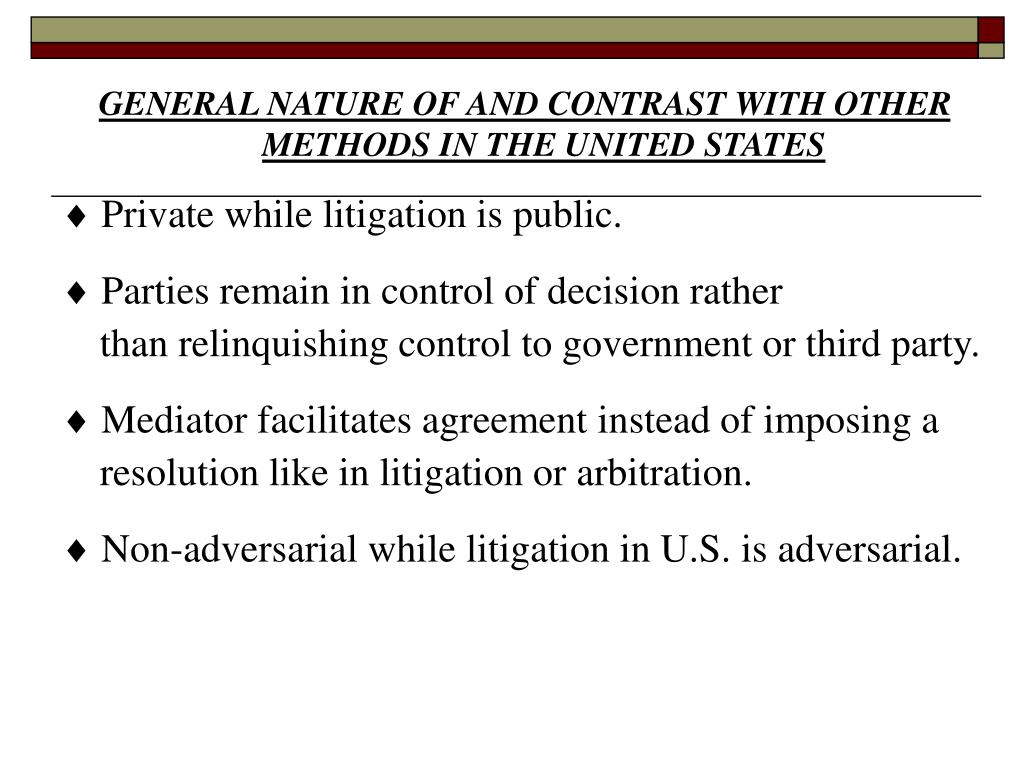 GENERAL NATURE OF AND CONTRAST WITH OTHER METHODS IN THE UNITED STATES
