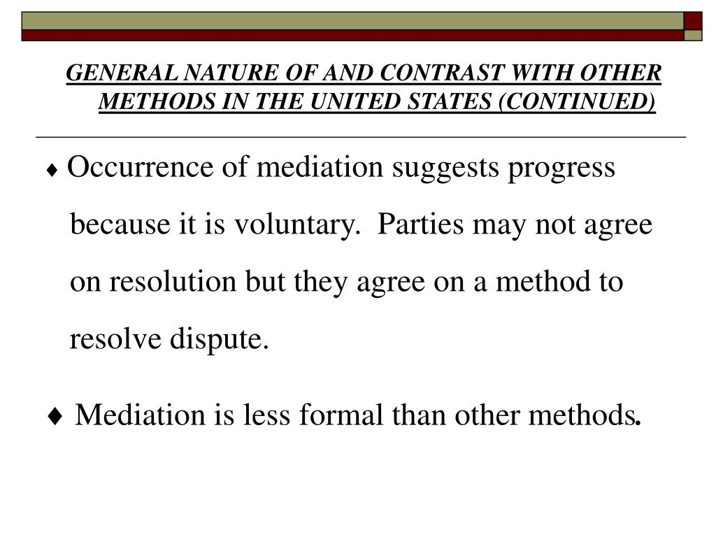 GENERAL NATURE OF AND CONTRAST WITH OTHER METHODS IN THE UNITED STATES (CONTINUED)