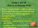 fair catch free or scrimmage kick27