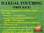 illegal touching free kick
