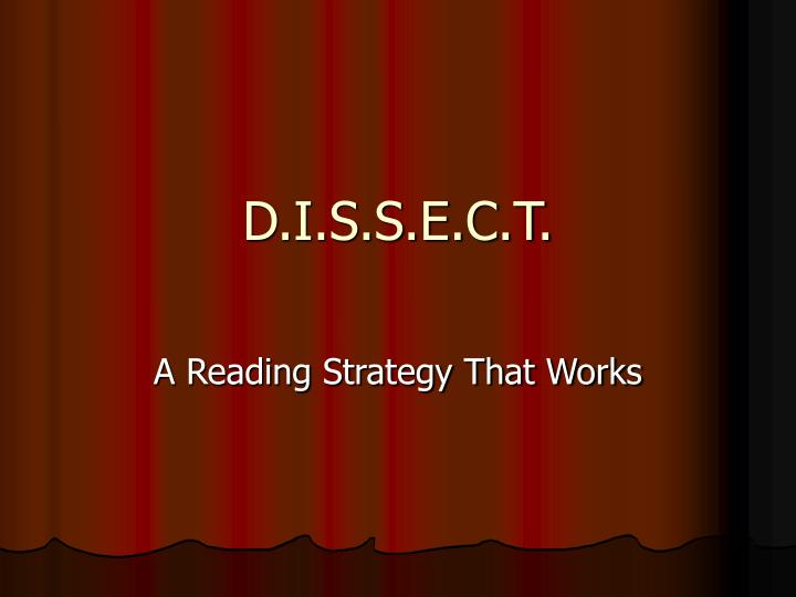 D.I.S.S.E.C.T.