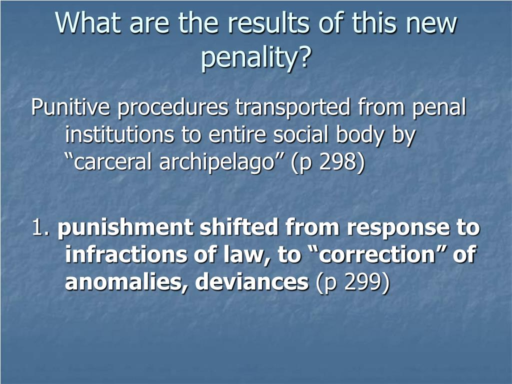 What are the results of this new penality?