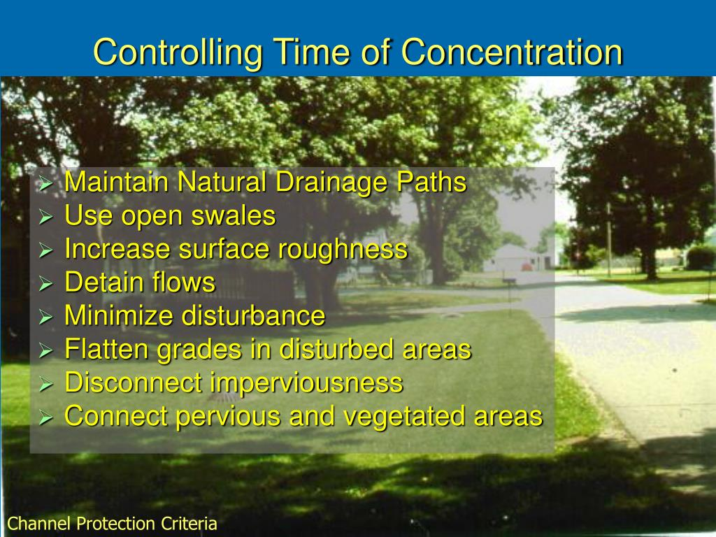 Controlling Time of Concentration