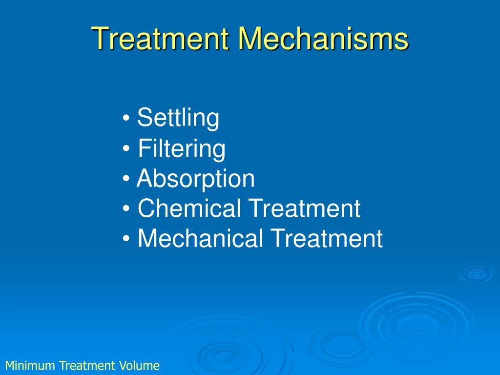 Treatment Mechanisms