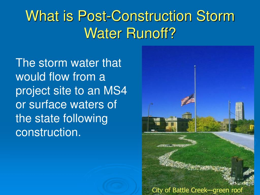 What is Post-Construction Storm Water Runoff?