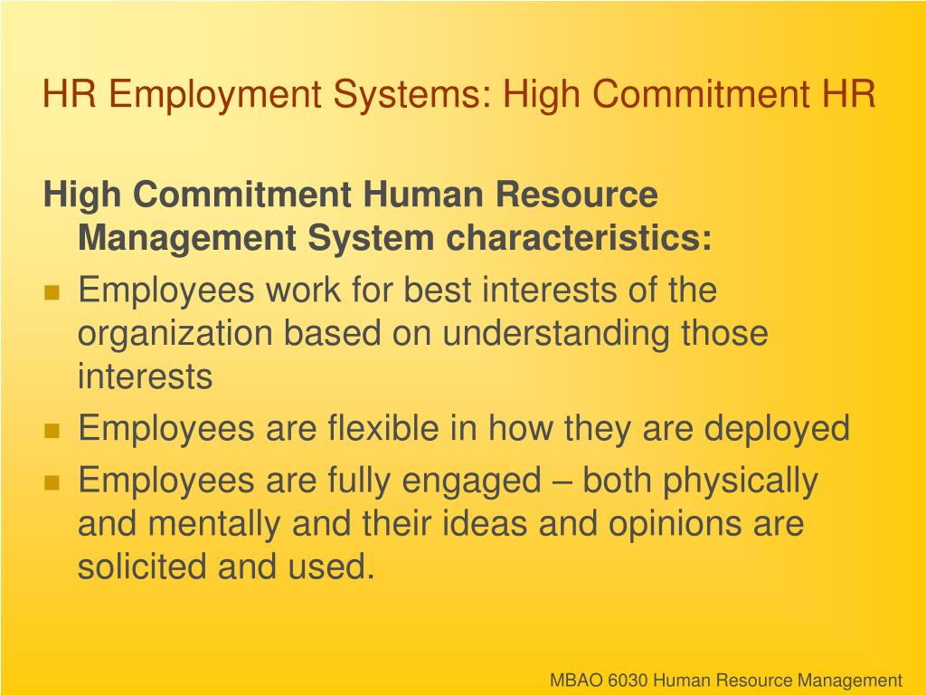 HR Employment Systems: High Commitment HR