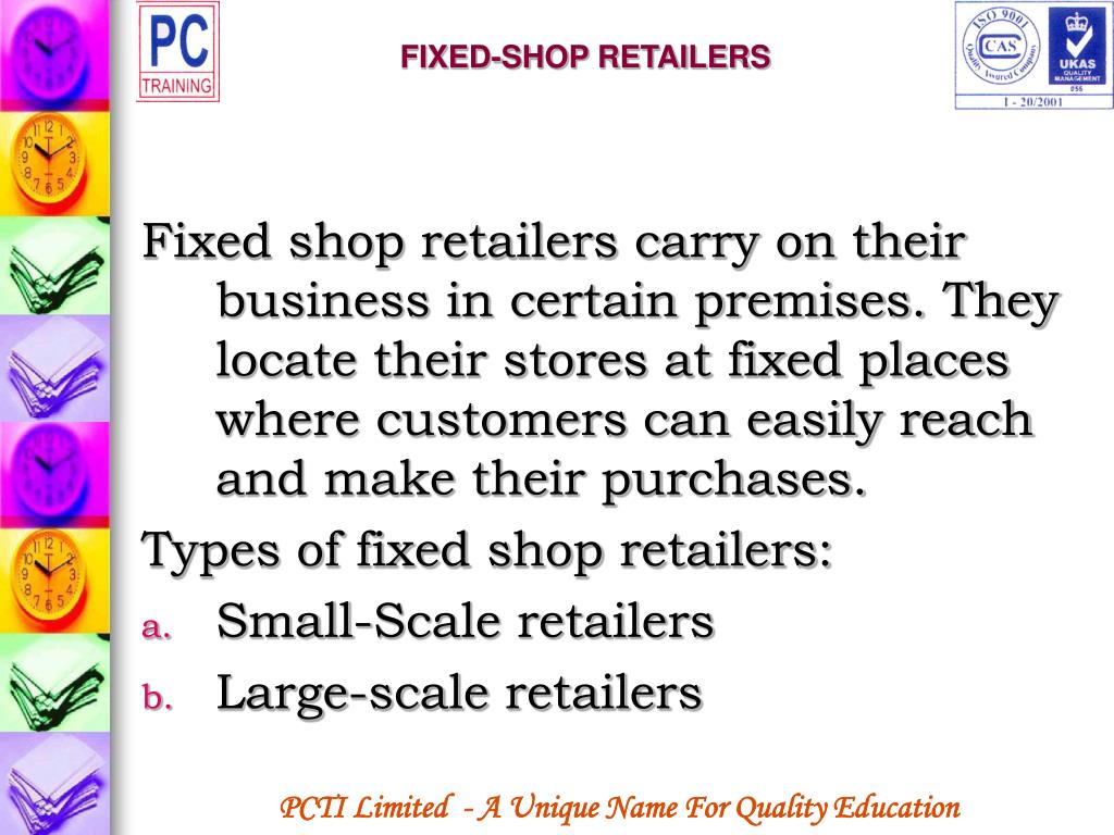 FIXED-SHOP RETAILERS