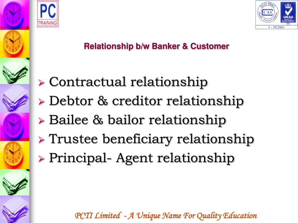 Relationship b/w Banker & Customer