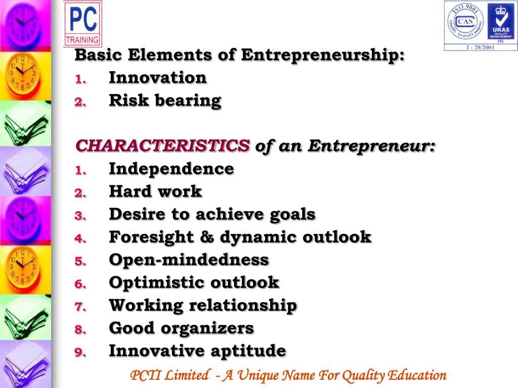 Basic Elements of Entrepreneurship: