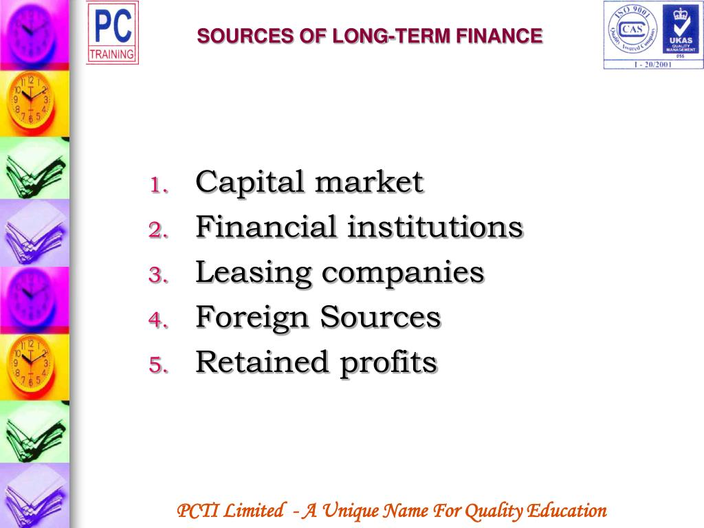 SOURCES OF LONG-TERM FINANCE