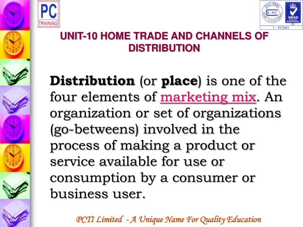 UNIT-10 HOME TRADE AND CHANNELS OF DISTRIBUTION