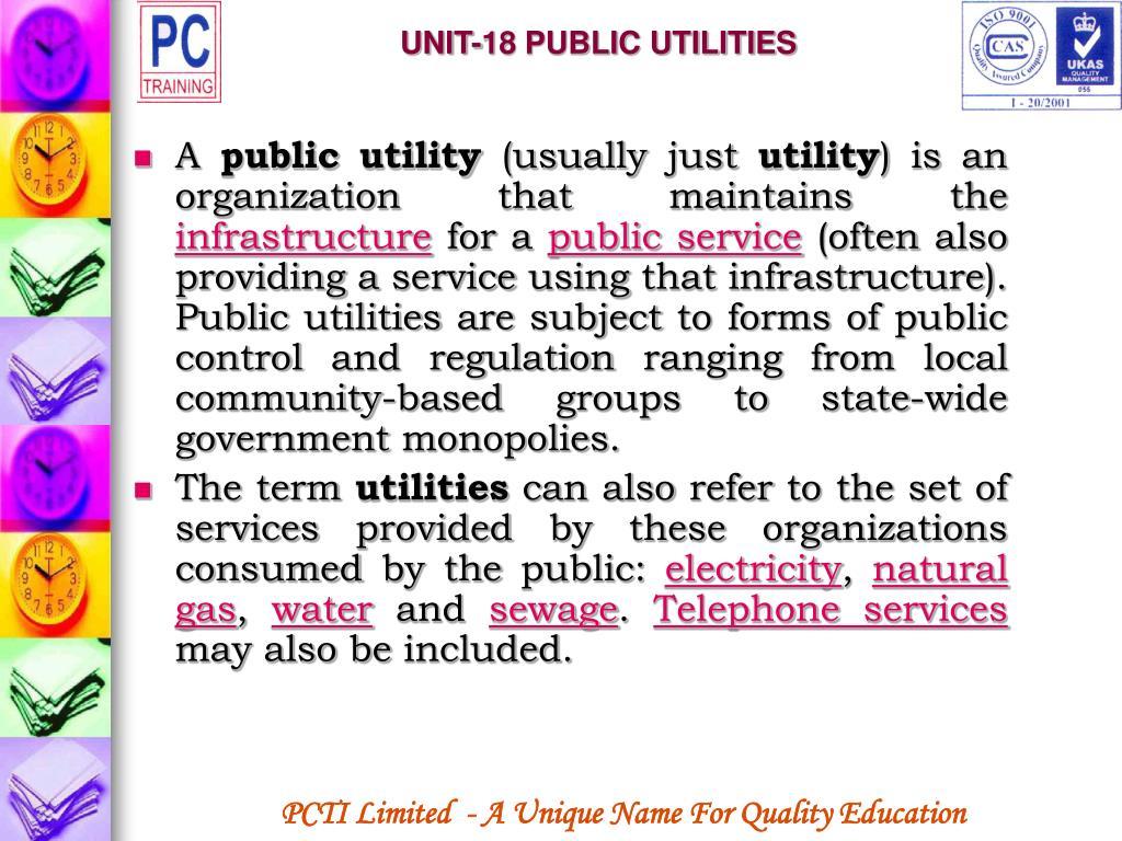 UNIT-18 PUBLIC UTILITIES