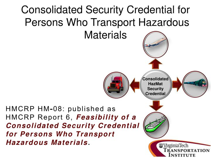 Consolidated security credential for persons who transport hazardous materials