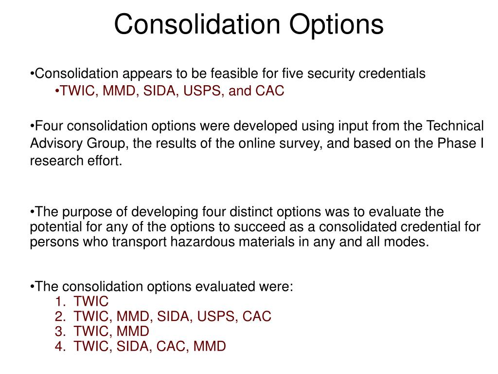 Consolidation Options