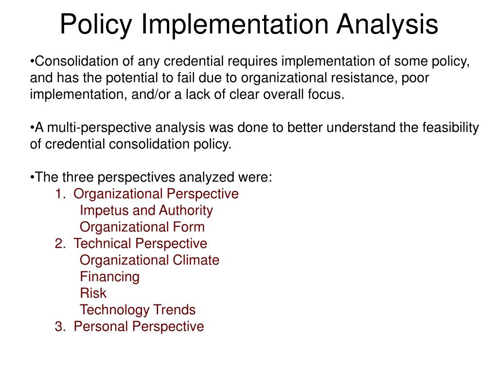 Policy Implementation Analysis