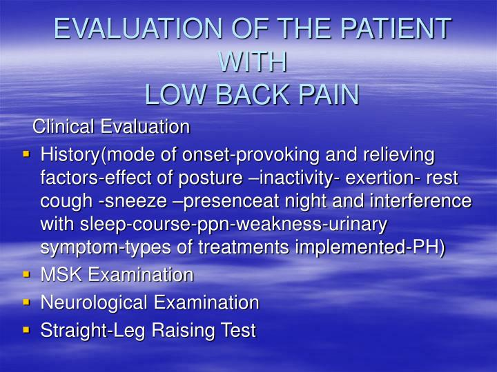 Evaluation of the patient with low back pain