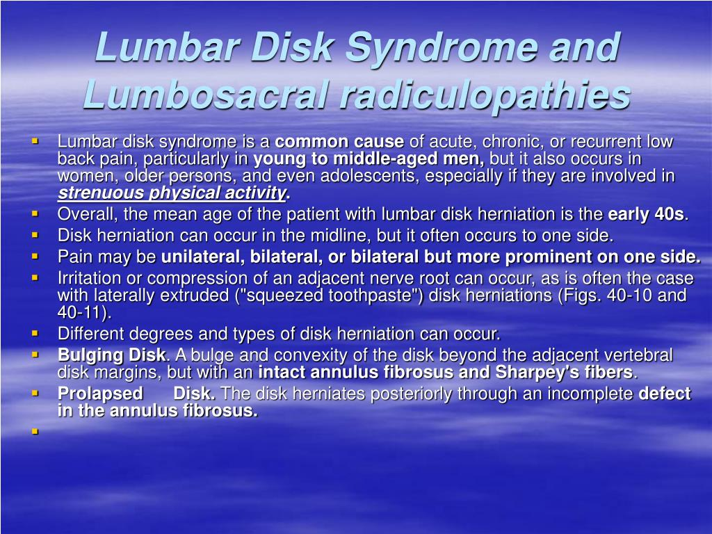 Lumbar Disk Syndrome and Lumbosacral radiculopathies