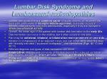 lumbar disk syndrome and lumbosacral radiculopathies
