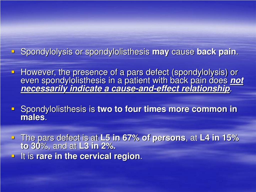Spondylolysis or spondylolisthesis