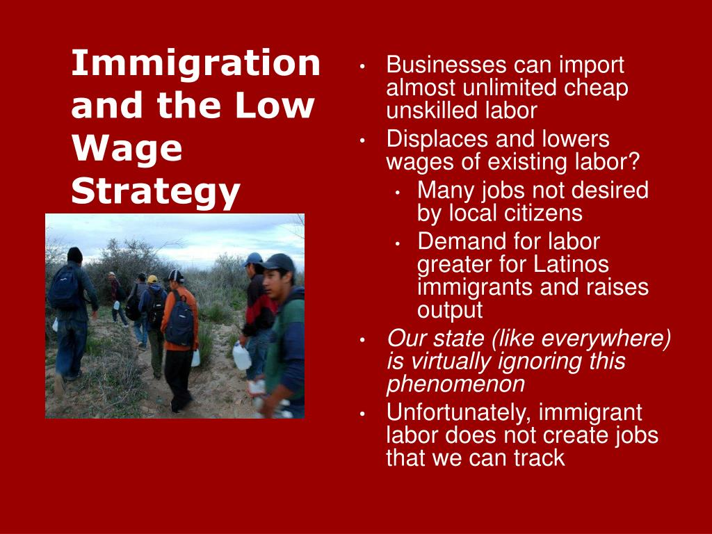Immigration and the Low Wage Strategy